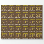 "[ Thumbnail: Brown, Imitation Gold Look ""51st Birthday"" Wrapping Paper ]"