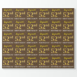 "[ Thumbnail: Brown, Imitation Gold Look ""52nd Birthday"" Wrapping Paper ]"