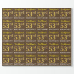 "[ Thumbnail: Brown, Imitation Gold Look ""53rd Birthday"" Wrapping Paper ]"