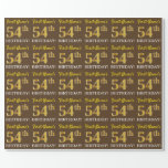 "[ Thumbnail: Brown, Imitation Gold Look ""54th Birthday"" Wrapping Paper ]"