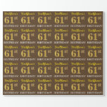 "[ Thumbnail: Brown, Imitation Gold Look ""61st Birthday"" Wrapping Paper ]"