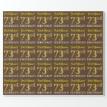 "[ Thumbnail: Brown, Imitation Gold Look ""73rd Birthday"" Wrapping Paper ]"