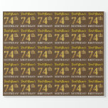 "[ Thumbnail: Brown, Imitation Gold Look ""74th Birthday"" Wrapping Paper ]"
