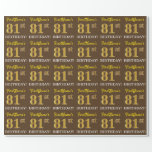 "[ Thumbnail: Brown, Imitation Gold Look ""81st Birthday"" Wrapping Paper ]"