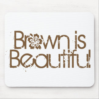 Brown is Beautiful Mouse Pad