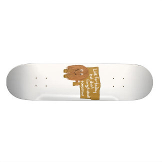 Brown live for today skateboard