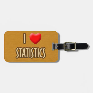 BROWN MODEL - I LOVE STATISTICS BAG TAG