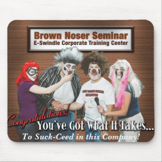 Brown Noser Seminar Mousepad