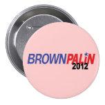 Brown Palin 2012 3 Inch Round Button