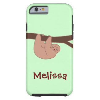 Brown Smiling Sloth with Name Tough iPhone 6 Case