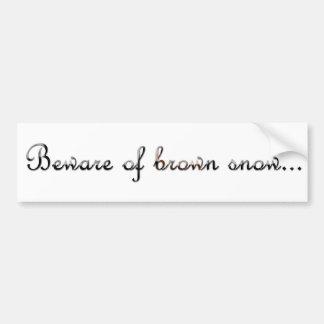 Brown-Snow Bumper Sticker