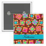 Brown Turquoise Blue Patchwork Quilt Name Badge Pin