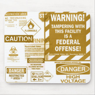 Brown Warning Sign Mousepad