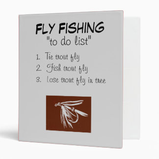 """""""Brown Wet Fly-To Do List"""" Fly Fishing Journal 3 Ring Binder"""