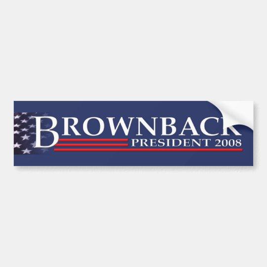 BROWNBACK FOR PRESIDENT 2008 Bumper Sticker