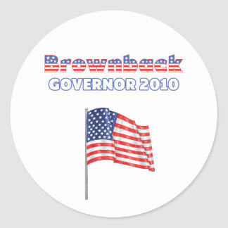 Brownback Patriotic American Flag 2010 Elections Round Sticker