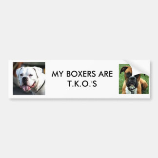 brownboxer, WHITE BOXER FACE, MY BOXERS ARE T.K... Car Bumper Sticker