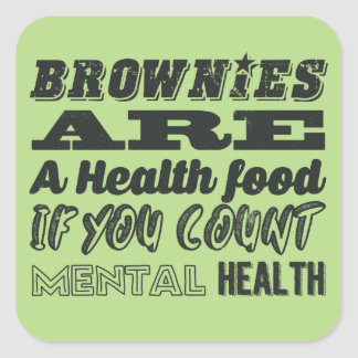 Brownies are a health food square sticker