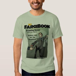 Browning Knoser- myFarcebook.com Lobbyist Tee Shirt