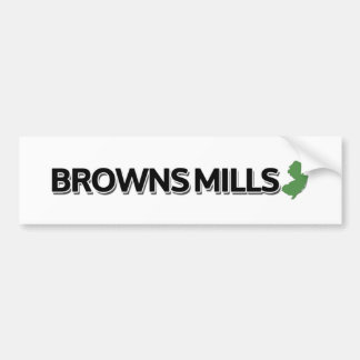 Browns Mills, New Jersey Bumper Sticker