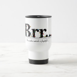 Brr... Travel Mug