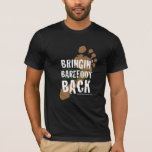BRS Bringin' Barefoot Back T-Shirt