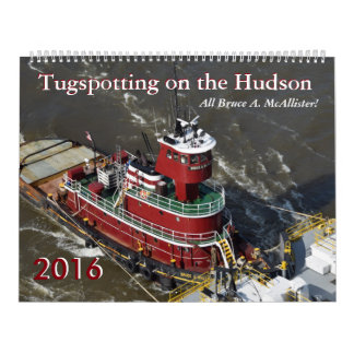 Bruce A. McAllister Tugspotting 2016 Calendar