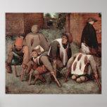 Bruegel-Lisiados de Pieter Posters