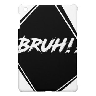 """""""Bruh"""" Word Design iPad Mini Cases"""