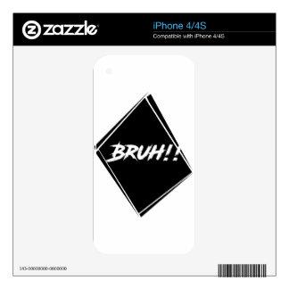 """Bruh"" Word Design iPhone 4S Skin"