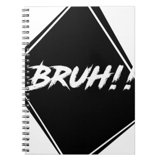 """Bruh"" Word Design Notebook"