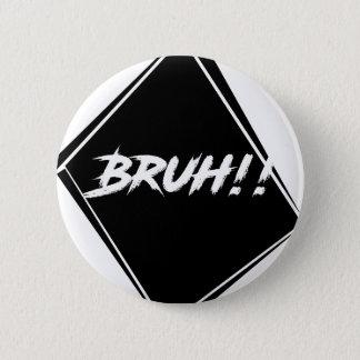 """Bruh"" Word Design Pinback Button"