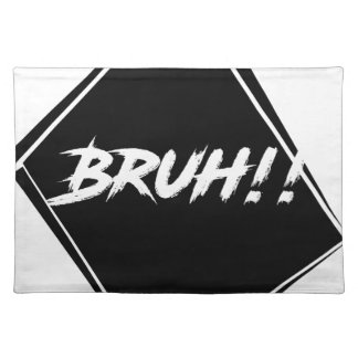 """Bruh"" Word Design Placemat"