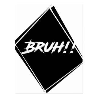 """Bruh"" Word Design Postcard"