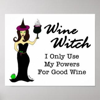 """Bruja del vino, """"utilizo solamente mis poderes póster"""