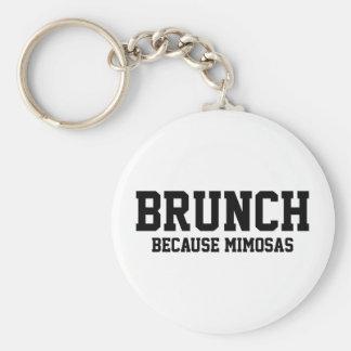Brunch Because Mimosas Keychain