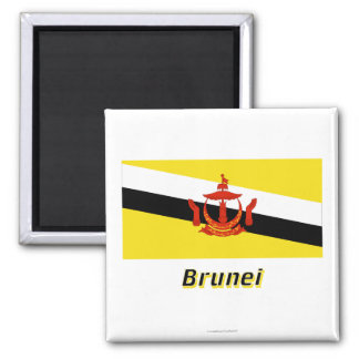 Brunei Flag with Name Magnet