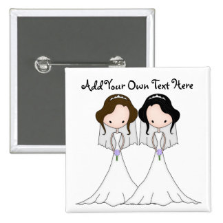 Brunette and Black Haired Brides Lesbian Wedding Pinback Buttons