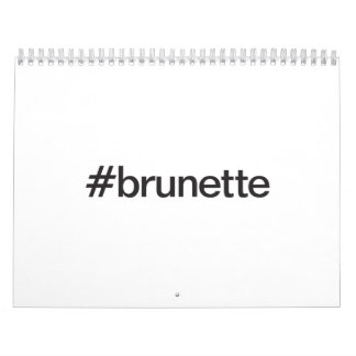 brunette calendar