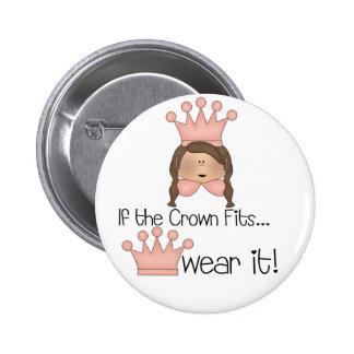 Brunette Crown Fits Pinback Button