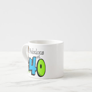 Brunette Fabulous at 40 Birthday 6 Oz Ceramic Espresso Cup