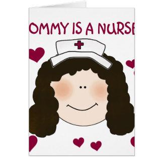 Brunette Mommy is a Nurse Card