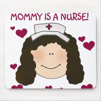 Brunette Mommy is a Nurse Mouse Pad