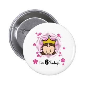 Brunette Princess 6th Birthday Pinback Button