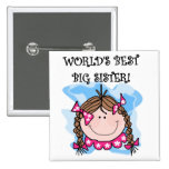 Brunette World's Best Big Sister Tshirts 2 Inch Square Button