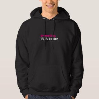 Brunettes do it better hoodie