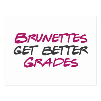 Brunettes Get Better Grades Postcard