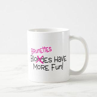 Brunettes Have More Fun Coffee Mug