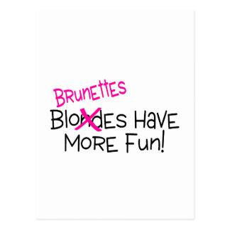 Brunettes Have More Fun Postcard