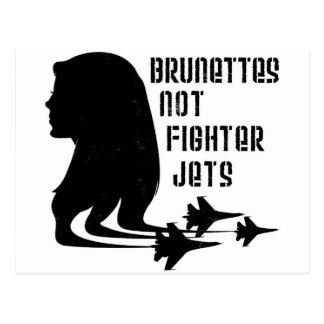 Brunettes Not Fighter Jets tshirt Postcard